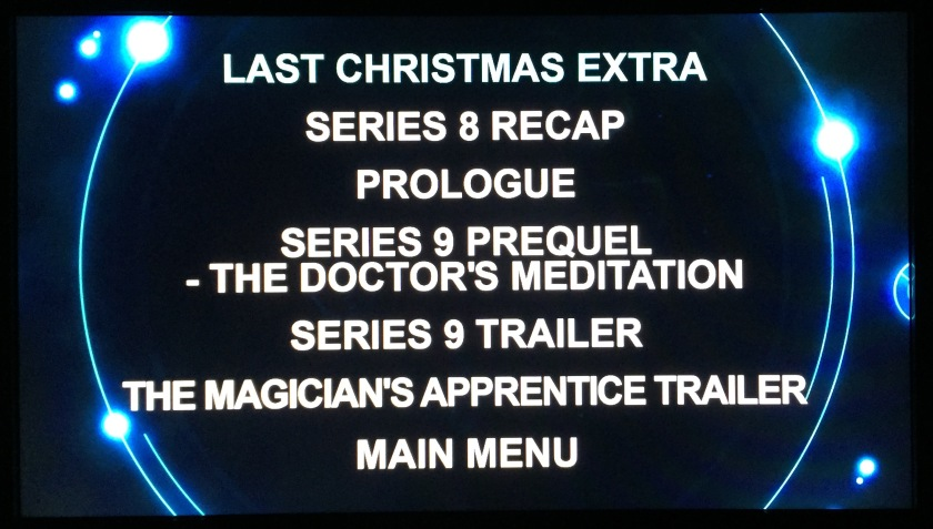 Doctor Who DVD Audio Menu Screen - Special Features, including Last Christmas Extra, Series 8 Recap, Prologue, Series 9 Prequel - The Doctor's Meditation, Series 9 Trailer and The Magician's Apprentice Trailer