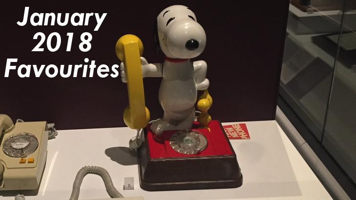January 2018 Favourites