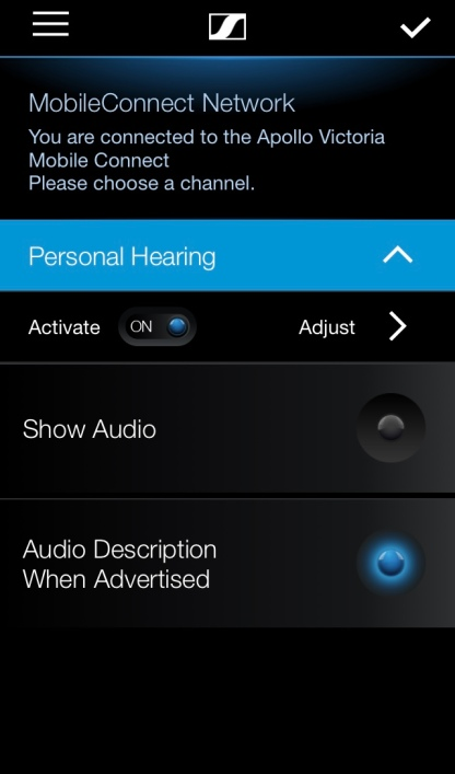 Screenshot of the Mobile Connect app. The background is black and the text is white. At the top it says that I'm connected to the Apollo Victoria's network, then there are options to hear the Show Audio or Audio Description. There's also an option to adjust the Personal Hearing settings, so you can adjust the tone and volume to your liking.