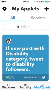 iPhone screenshot of the IFTTT app, showing an applet which will automatically tweet selected disability followers if I make a new post in the Disability category.