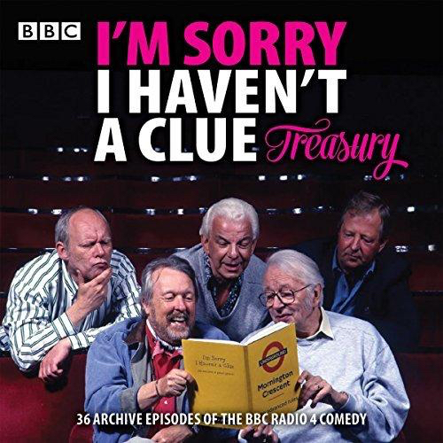 Cover for I'm Sorry I Haven't A Clue - The Treasury, featuring host Humphrey Lyttelton and the 4 regular starts of the show on the cover, while the text at the bottom says the collection contains 36 episodes of the BBC Radio 4 comedy.