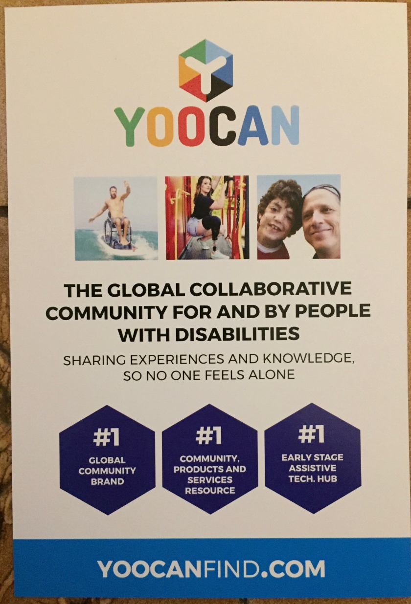 Yoocan leaflet, with 3 small photos of disabled people, one of whom appears to be riding his wheelchair on a large surfboard in the sea. Text reads Yoocan, the global collaborative community for and by people with disabilities, sharing experience and knowlege so no one feels alone. Number 1 global community brand, community products and services resource, and early stage assistive tech hub. Yoocanfind.com