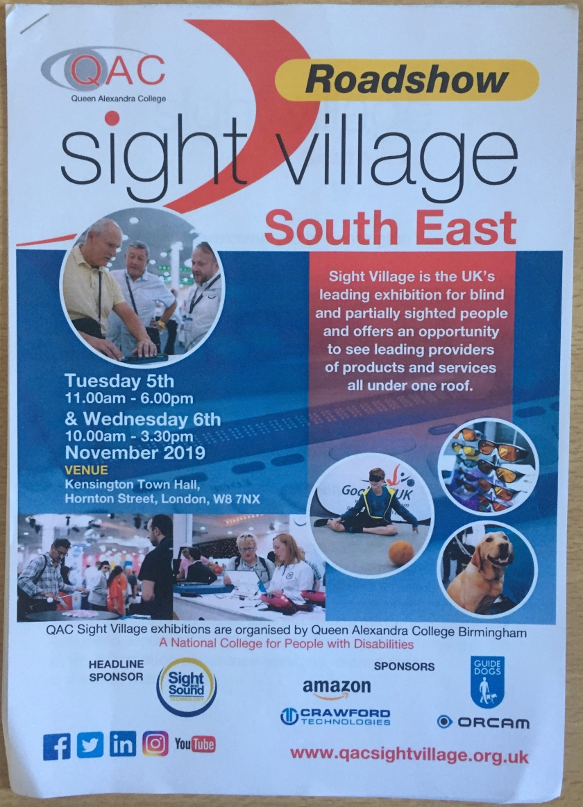 Front cover of brochure for Sight Village South East Roadshow at Queen Alexandra College, Kensington Town Hall, on 5 & 6 November 2019. The cover includes a selection of photos showing products and people at the exhibition, along with a brief description of the event and logos of the sponsors.