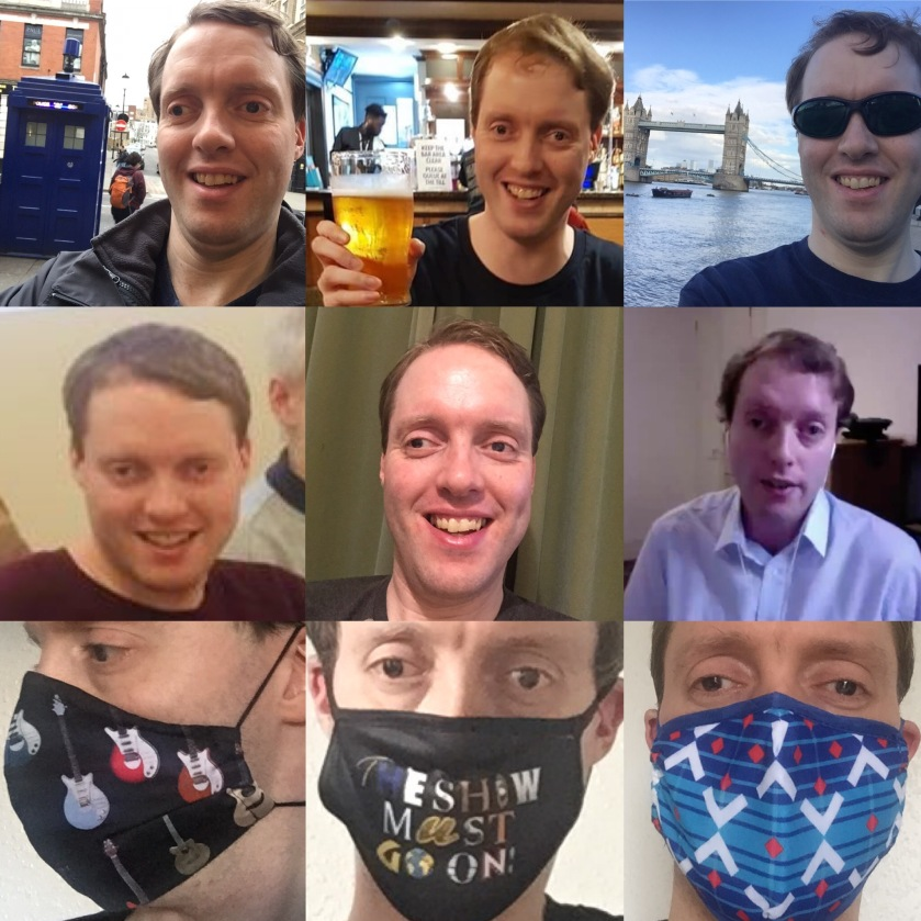A collage of 9 photos of Glen. The top row shows him standing by a blue police box, holding up a pint of cider in a pub, and standing near Tower Bridge. The second row consists of 3 face shots, 2 of which show him smiling while the third shows him talking during a Zoom call. And the bottom row shows him wearing 3 different masks, one of which has guitars on, one with text saying The Shows Must Go On, and one with a pattern of blue and white.